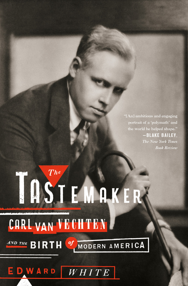 The Tastemaker Carl Van Vechten biography cover image